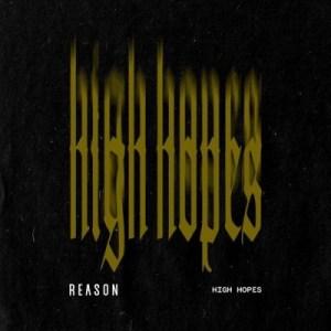 Reason - High Hopes